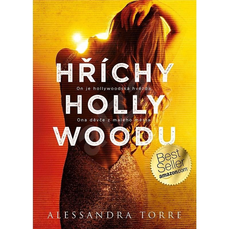 Hříchy Hollywoodu - Alessandra Torre