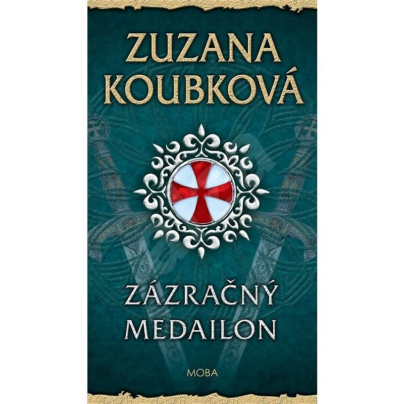Zázračný medailon - Zuzana Koubková