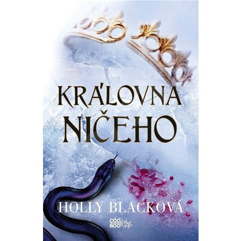 Královna ničeho - Holly Blacková
