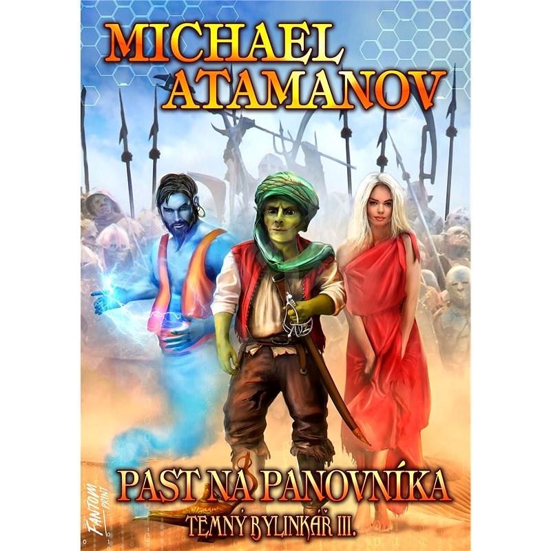 Past na panovníka - Michael Atamanov