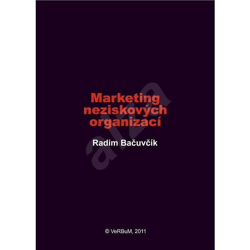 Marketing neziskových organizací - Radim Bačuvčík