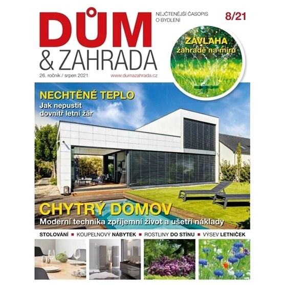 Dům a zahrada - 8/2021 - Elektronický časopis