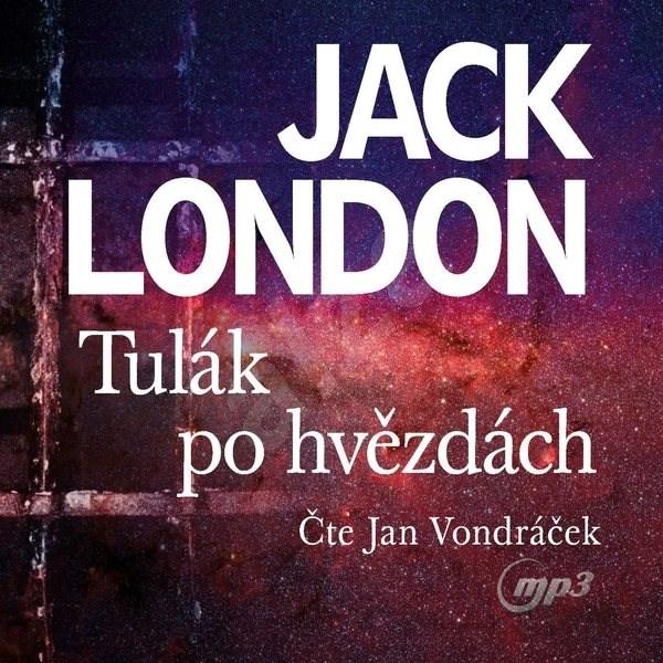 Tulák po hvězdách - Jack London