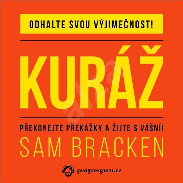Kuráž - Sam Bracken