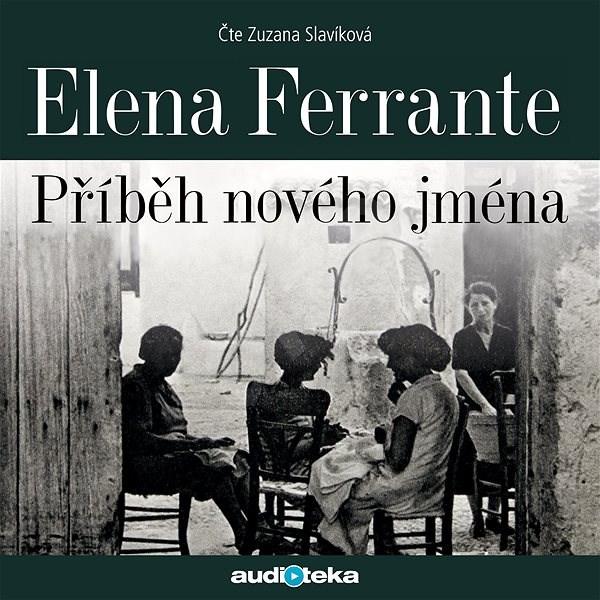 Příběh nového jména - Elena Ferrante