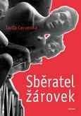 Sběratel žárovek - Jarda Cervenka