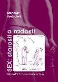 Sex: starosti a radosti - Prof. PhDr. Stanislav Kratochvíl CSc.