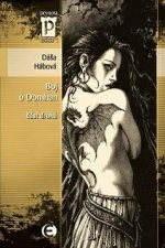 Boj o Domhan 2 - Dáša Hábová