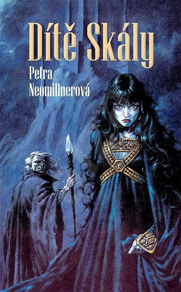 Dítě Skály - Petra Neomillnerová