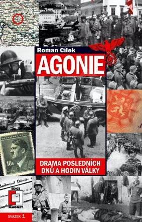 Agonie - Roman Cílek