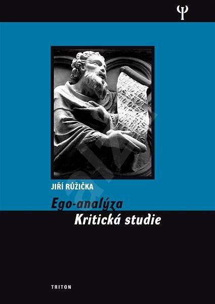 Ego-analýza - Jiří Růžička