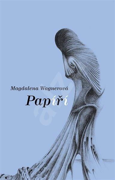Papíří - Magdalena Wagnerová