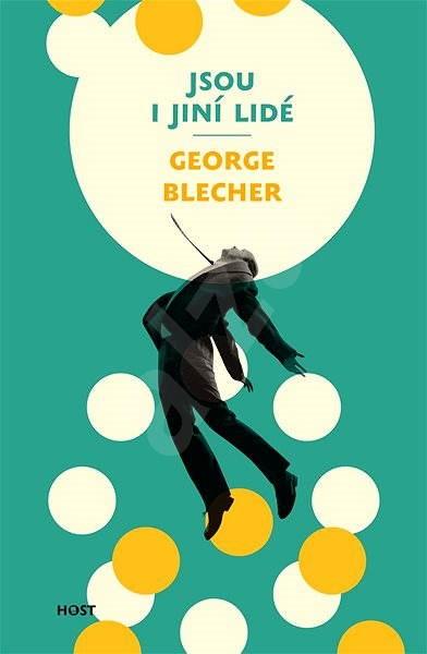 Jsou i jiní lidé - George Blecher