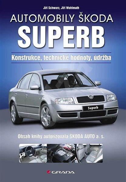 Automobily Škoda Superb - Jiří Schwarz