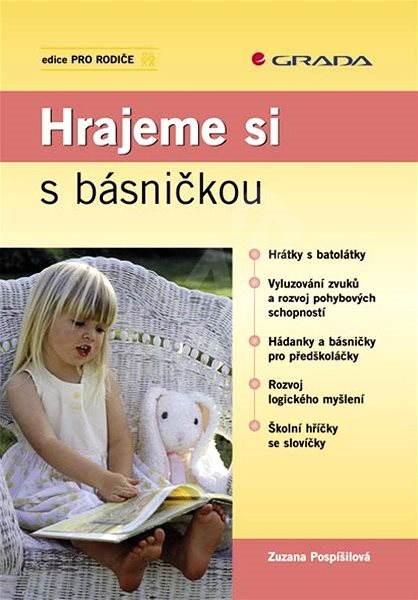 Hrajeme si s básničkou - Zuzana Pospíšilová