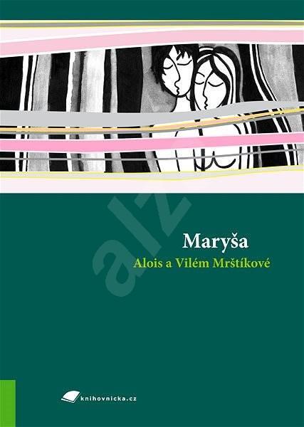 Maryša - Alois Mrštík
