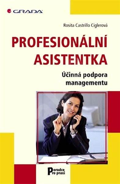 Profesionální asistentka - Rosita Castrillo Ciglerová