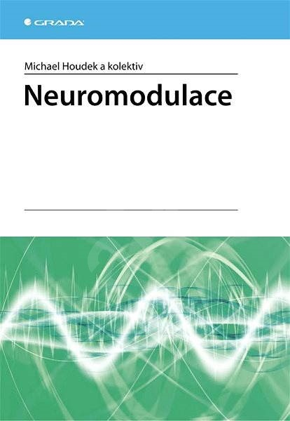 Neuromodulace - Michael Houdek