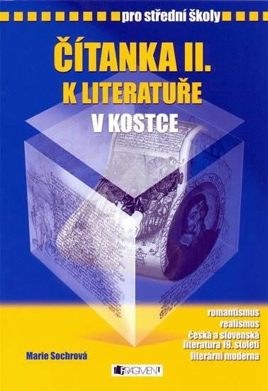 Čítanka II. k Literatuře v kostce pro SŠ - Pavel Kantorek