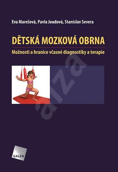 Dětská mozková obrna - Mgr. Eva Marešová