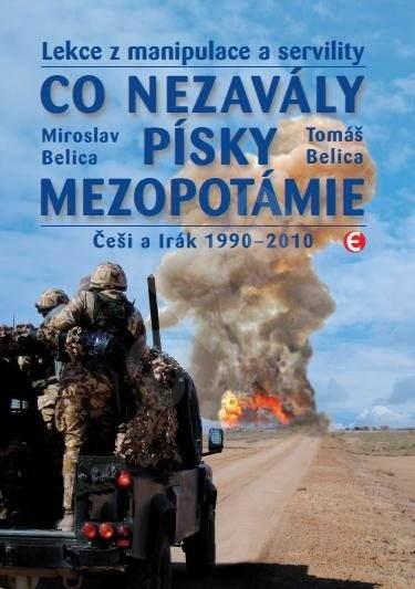 Co nezavály písky Mezopotámie - Miroslav Belica