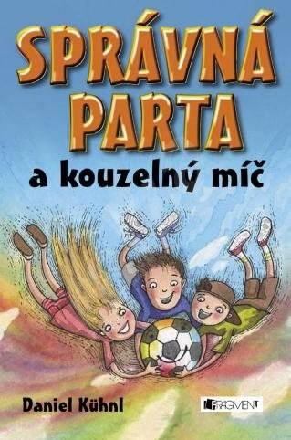 SPRÁVNÁ PARTA a kouzelný míč - Daniel Kühnl