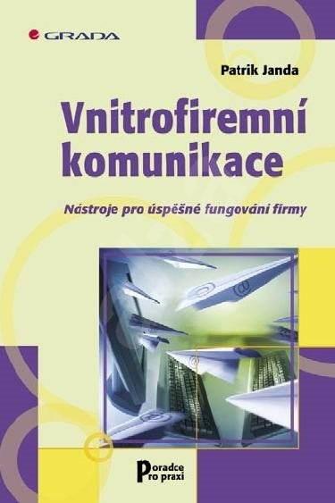 Vnitrofiremní komunikace - Patrik Janda