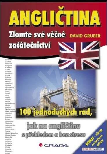Angličtina – zlomte své věčné začátečnictví - David Gruber