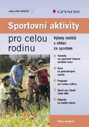 Sportovní aktivity pro celou rodinu - Petra Jandová
