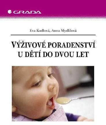 Výživové poradenství u dětí do dvou let - Eva Kudlová