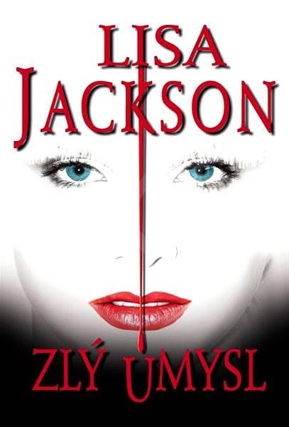 Zlý úmysl - Lisa Jackson