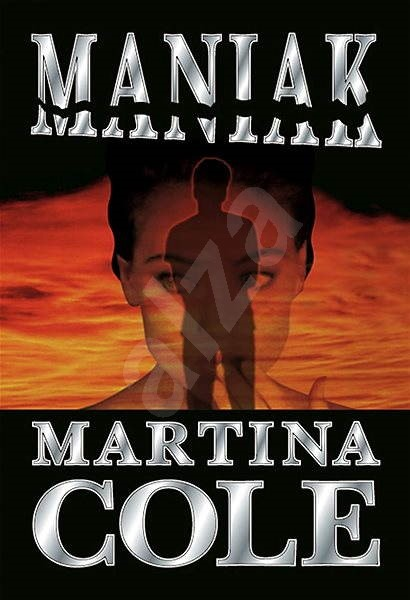 Maniak - Martina Cole