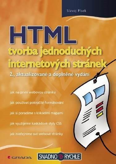 HTML - tvorba jednoduchých internetových stránek - Slavoj Písek