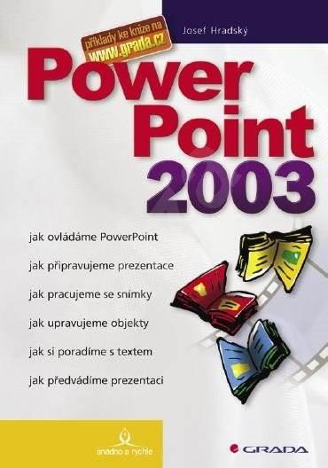 PowerPoint 2003 - Josef Pecinovský