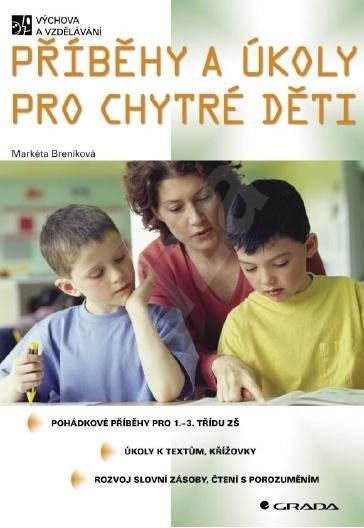 Příběhy a úkoly pro chytré děti - Markéta Breníková