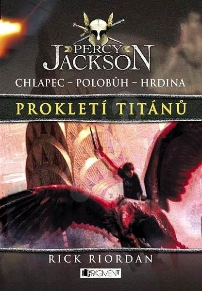 Percy Jackson – Prokletí Titánů - Rick Riordan
