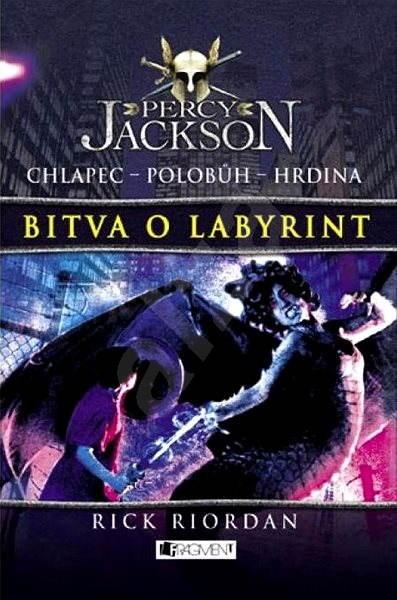 Percy Jackson – Bitva o labyrint - Rick Riordan