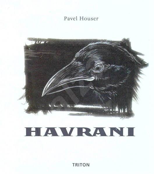 Havrani - Ing. Pavel Houser