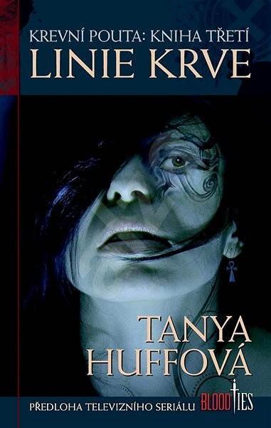 Linie krve - Tanya Huffová
