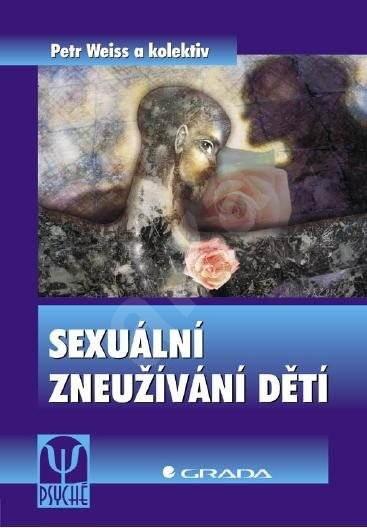 Sexuální zneužívání dětí - Petr Weiss