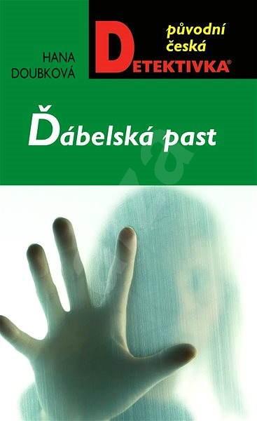Ďábelská past - Hana Doubková