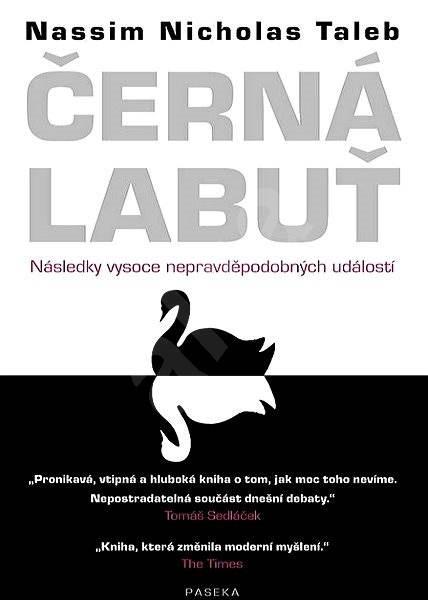 Černá labuť - Nassim Nicholas Taleb