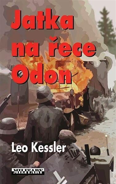 Jatka na řece Odon - Leo Kessler