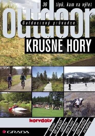 Outdoorový průvodce - Krušné hory - Jakub Turek