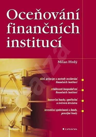 Oceňování finančních institucí - Milan Hrdý