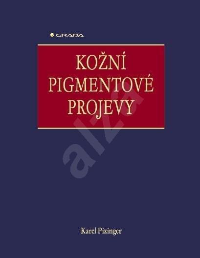 Kožní pigmentové projevy - Karel Pizinger