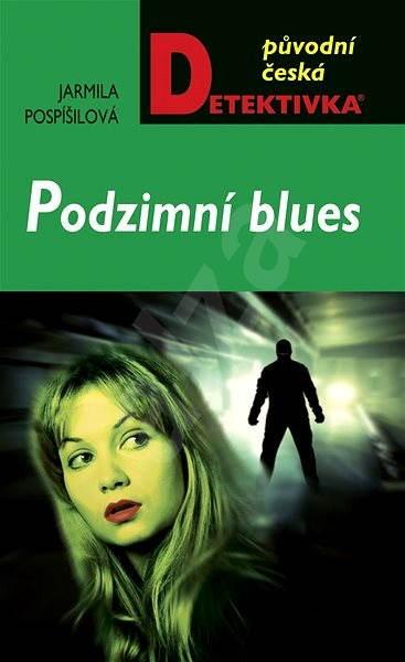 Podzimní blues - Jarmila Pospíšilová