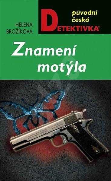 Znamení motýla - Helena Brožíková