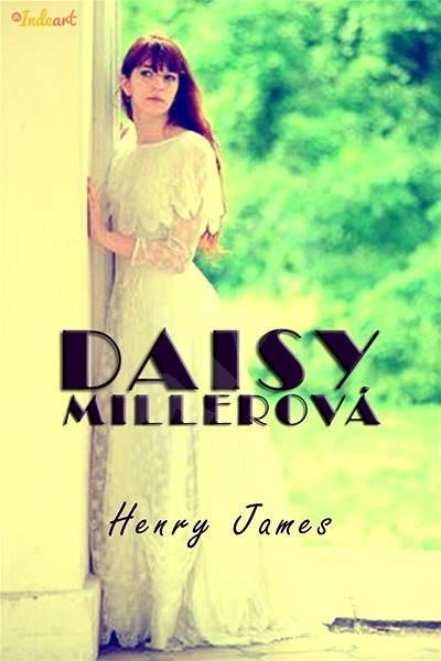 Daisy Millerová - Henry James