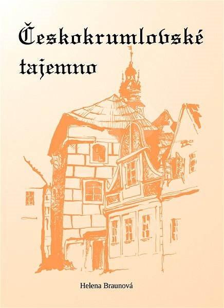 Českokrumlovské tajemno - Helena Braunová